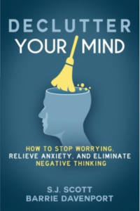 Declutter Your Mind Barrie Davenport Steve S.J. Scott